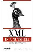 Xml in a Nutshell A Desktop Quick Reference