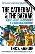 Cathedral and the Bazaar Musings on Linux and Open Source by an Accidental Revolutionary