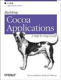 Building Cocoa Applications A Step-By-Step Guide
