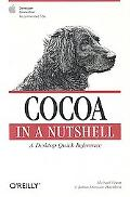 Cocoa in a Nutshell A Desktop Quick Reference