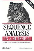 Sequence Analysis in a Nutshell A Guide to Tools and Databases