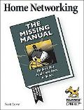 Home Networking The Missing Manual