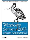 Windows Server 2003 Network Administration