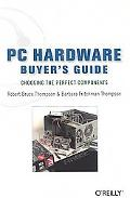 Pc Hardware Buyer's Guide Choosing the Perfect Components