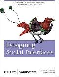 Designing Social Interfaces: Principles, Patterns, and Practices for Improving the User Expe...