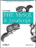 Learning PHP, MySQL, and JavaScript: A Step-by-Step Guide to Creating Dynamic Websites (Anim...