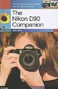 The Nikon D90 Companion