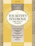 Tourette's Syndrome Finding Answers and Getting Help