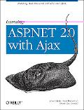 Learning Asp.net 2.0 With Ajax A Practical Hands-on Guide