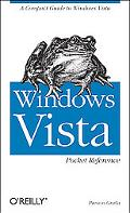 Windows Vista Pocket Reference A Compact Guide to Windows Vista