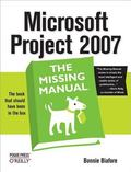 Microsoft Project 2007 The Missing Manual