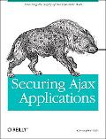 Securing Ajax Applications