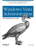 Windows Vista Administration The Definitive Guide