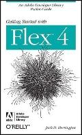 Getting Started with Flex 4