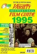 Variety International Film Guide 1995