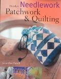 Needlework, Patchwork and Quilting