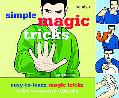 Simple Magic Tricks Easy-To-Learn Magic Tricks With Everyday Objects