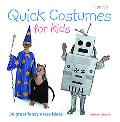 Quick Costumes for Kids 30 Great Fancy Dress Ideas