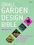 Small Garden Design Bible