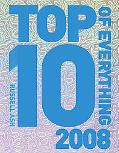 Top 10 of Everything 2008