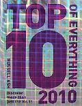 Top 10 of Everything 2010: Discover More Than Just the No.1!