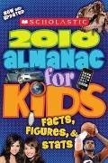 Scholastic Almanac for Kids 2010