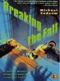 Breaking the Fall