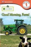 Good Morning, Farm! (Turtleback School & Library Binding Edition) (DK Readers: Level 1 (PB))