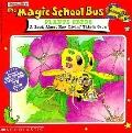 Magic School Bus Plants Seeds : A Book about How Living Things Grow