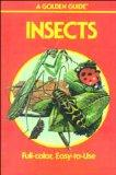 Insects: A Guide to Familiar American Insects (Golden Guides Series)