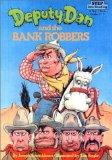 Deputy Dan and the Bank Robbers (Step Into Reading)