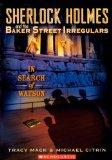 In Search Of Watson (Turtleback School & Library Binding Edition) (Sherlock Holmes and the B...