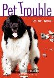 Oh No, Newfie! (Turtleback School & Library Binding Edition) (Pet Trouble (Prebound))