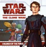 Children of the Force (Turtleback School & Library Binding Edition) (Star Wars: Clone Wars (...
