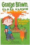 Trouble Magnet (Turtleback School & Library Binding Edition) (George Brown, Class Clown (Pb))