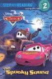 Cars: The Spooky Sound (Turtleback School & Library Binding Edition) (Step Into Reading, Ste...
