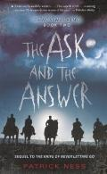 The Ask And The Answer (Turtleback School & Library Binding Edition) (Chaos Walking Trilogy ...