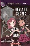 Now You See Me ... (Turtleback School & Library Binding Edition) (Poison Apple Books (Pb))