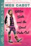 Glitter Girls And The Great Fake Out (Turtleback School & Library Binding Edition) (Allie Fi...