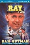 Ray And Me (Turtleback School & Library Binding Edition) (Baseball Card Adventures (Prebound))