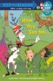 Now You See Me... (Turtleback School & Library Binding Edition) (Step Into Reading - Cat in ...
