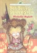 Bat Bones and Spider Stew (Yearling Chapter Book)
