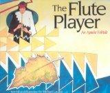 The Flute Player: An Apache Folktale