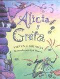 Alicia Y Greta/Alice and Greta: UN Cuento De DOS Brujas (Spanish Edition)