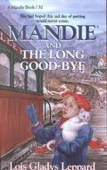 Mandie and the Long Goodbye (Mandie, Book 30)