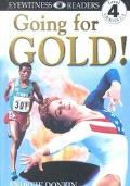Going for Gold!