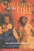 Children of the Fire (Aladdin Historical Fiction)