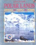 Life in the Polar Lands (Two-Can Ecology Book)