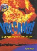 Volcano!: An Explosive Tour of Earth's Hot Spots (Eyewitness Readers)