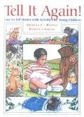 Tell It Again! Easy-To-Tell Stories With Activities for Young Children